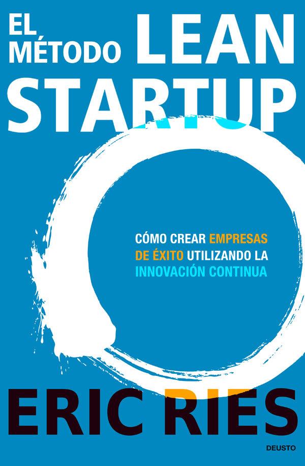libro el método lean startup de Eric Ries