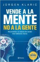 Libro vende a la mente no a la gente de Jurgen Klaric